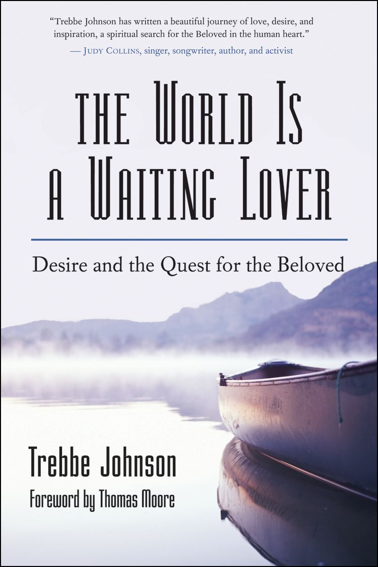 The World Is a Waiting Lover