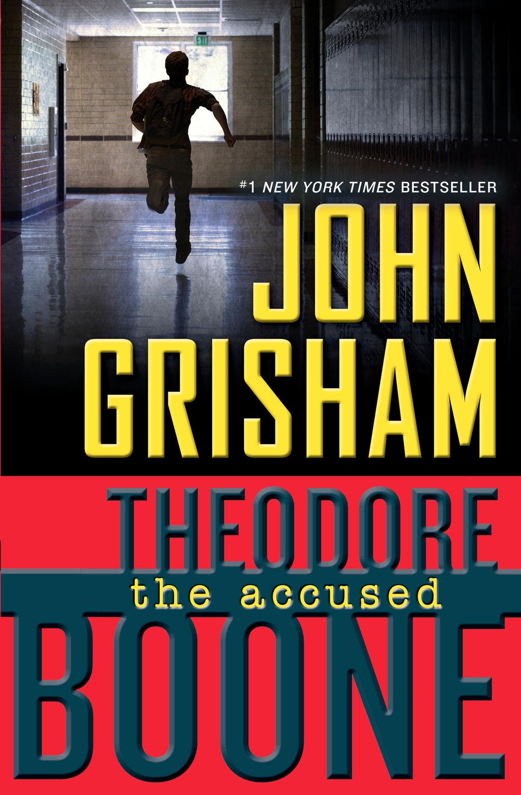 Theodore Boone: The Accused By: John Grisham