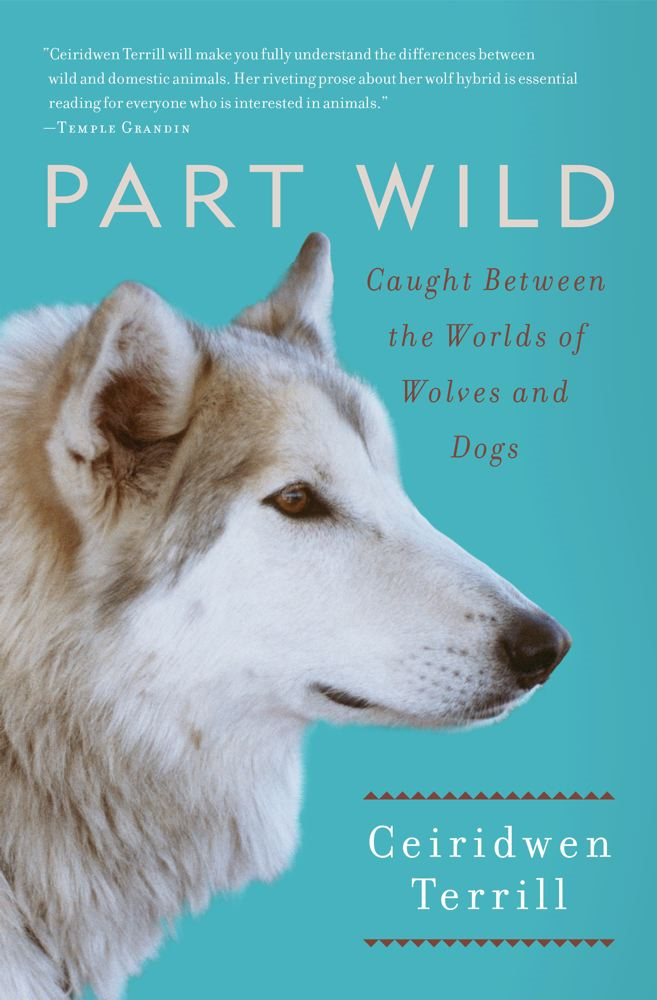 Part Wild By: Ceiridwen Terrill