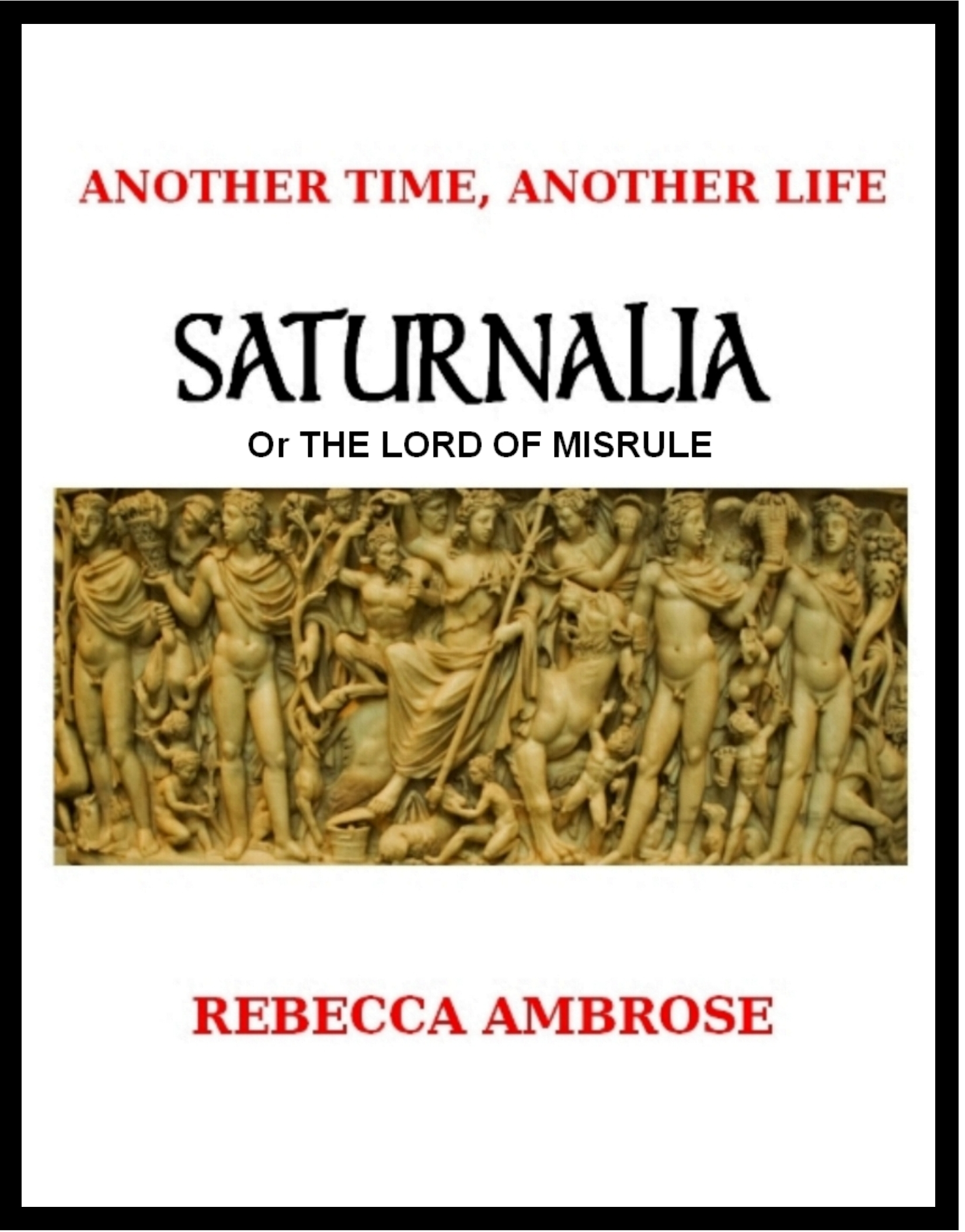 Saturnalia, or The Lord of Misrule