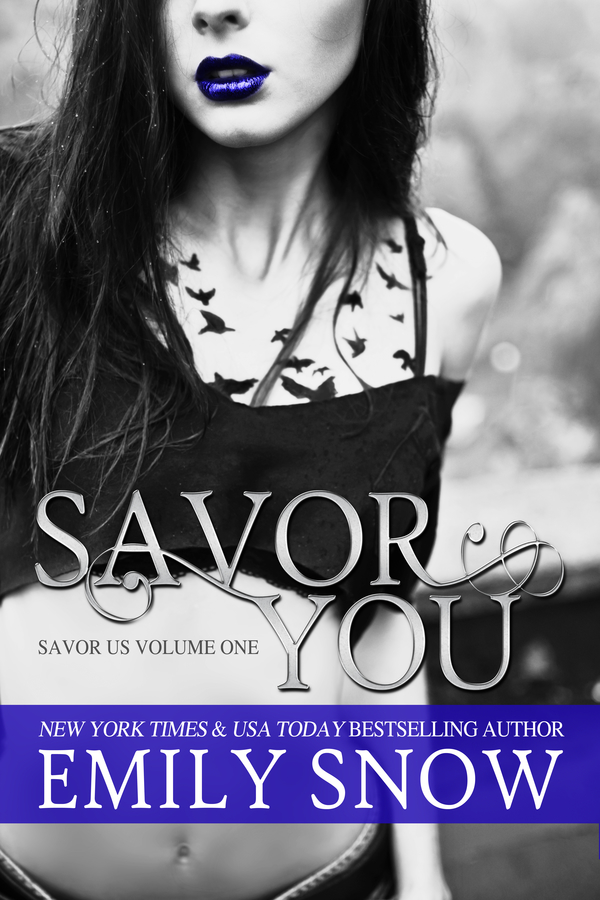 Savor You By: Emily Snow
