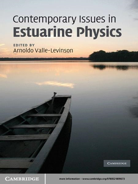 Contemporary Issues in Estuarine Physics By: