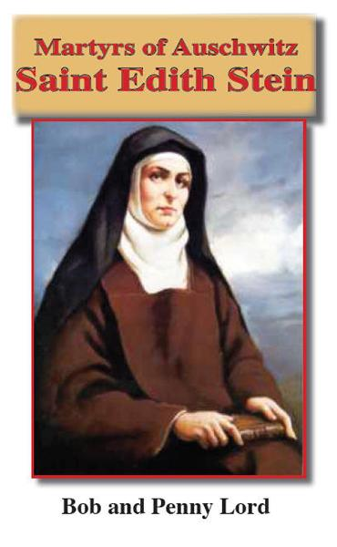 Saint Edith Stein By: Bob and Penny Lord