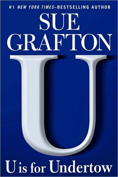 U is for Undertow By: Sue Grafton