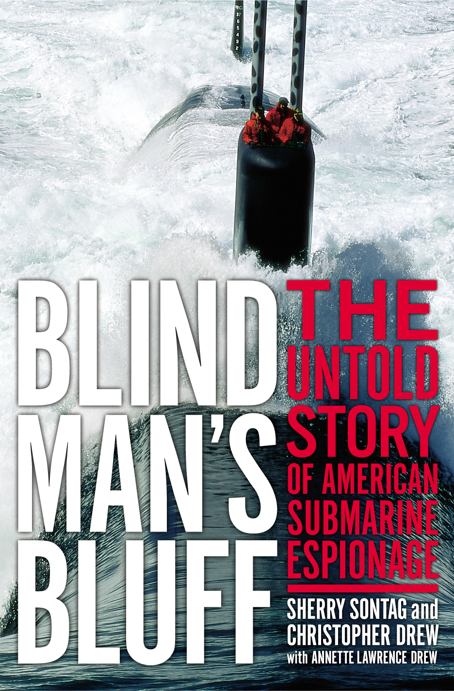Blind Man's Bluff By: Christopher Drew,Sherry Sontag