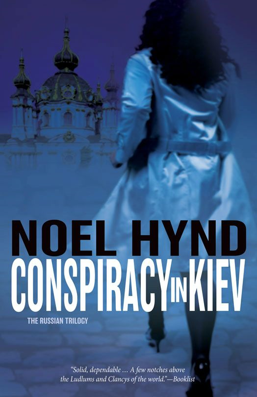 Conspiracy in Kiev By: Noel   Hynd