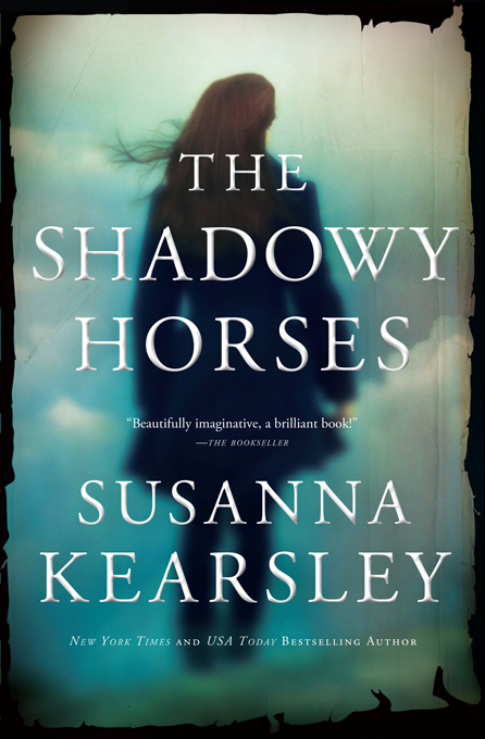 Shadowy Horses By: Susanna Kearsley