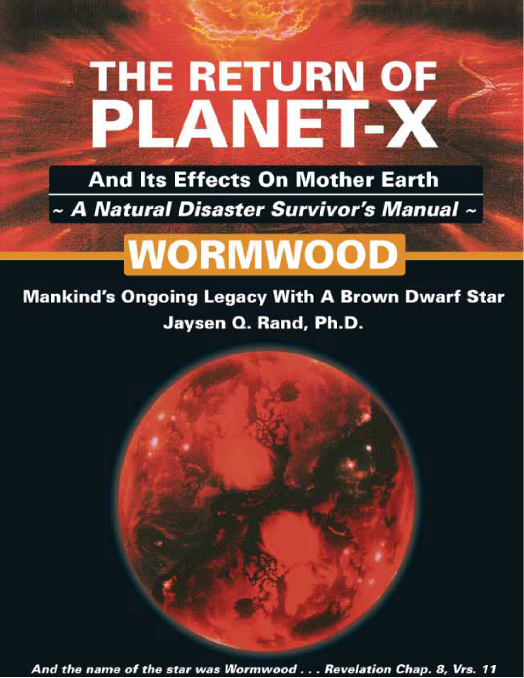 The Return Of Planet-X: And Its Effects on Mother Earth—a Natural Disaster Survivor's Manual