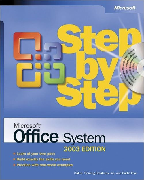 Microsoft® Office System Step by Step -- 2003 Edition