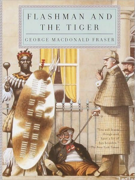 Flashman and the Tiger By: George MacDonald Fraser