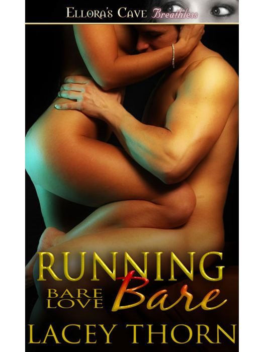 Running Bare (Bare Love, Book Five)