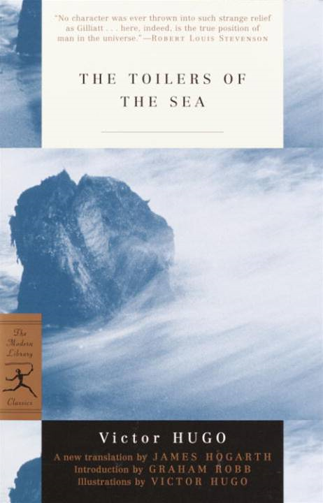 The Toilers of the Sea By: Victor Hugo