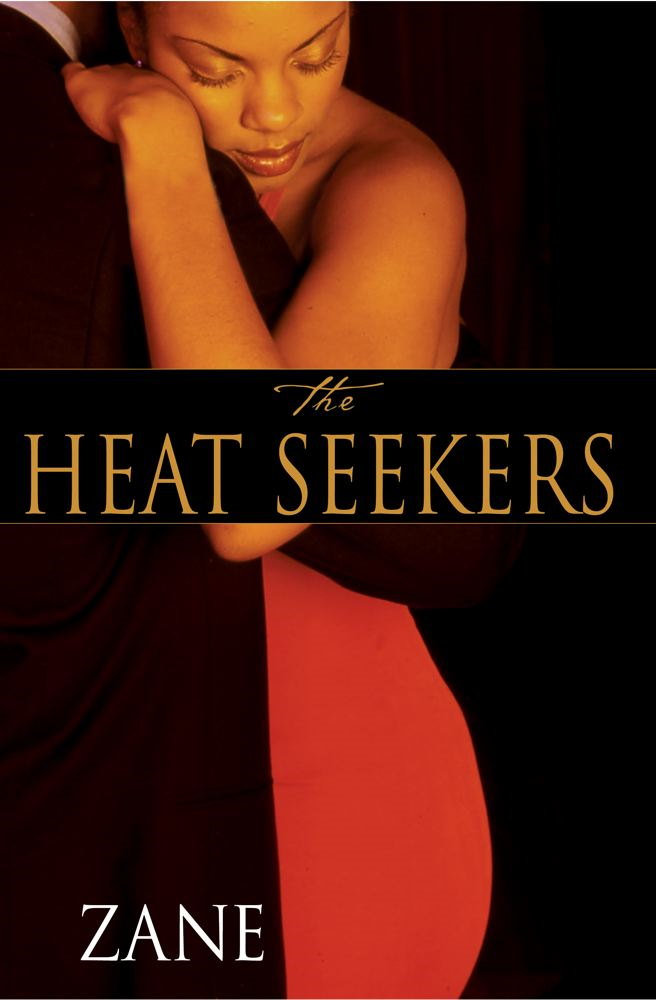 Zane's The Heat Seekers
