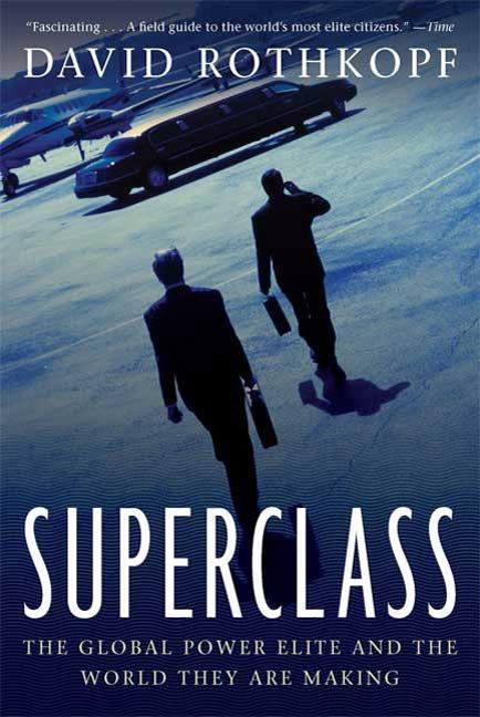 Superclass By: David Rothkopf