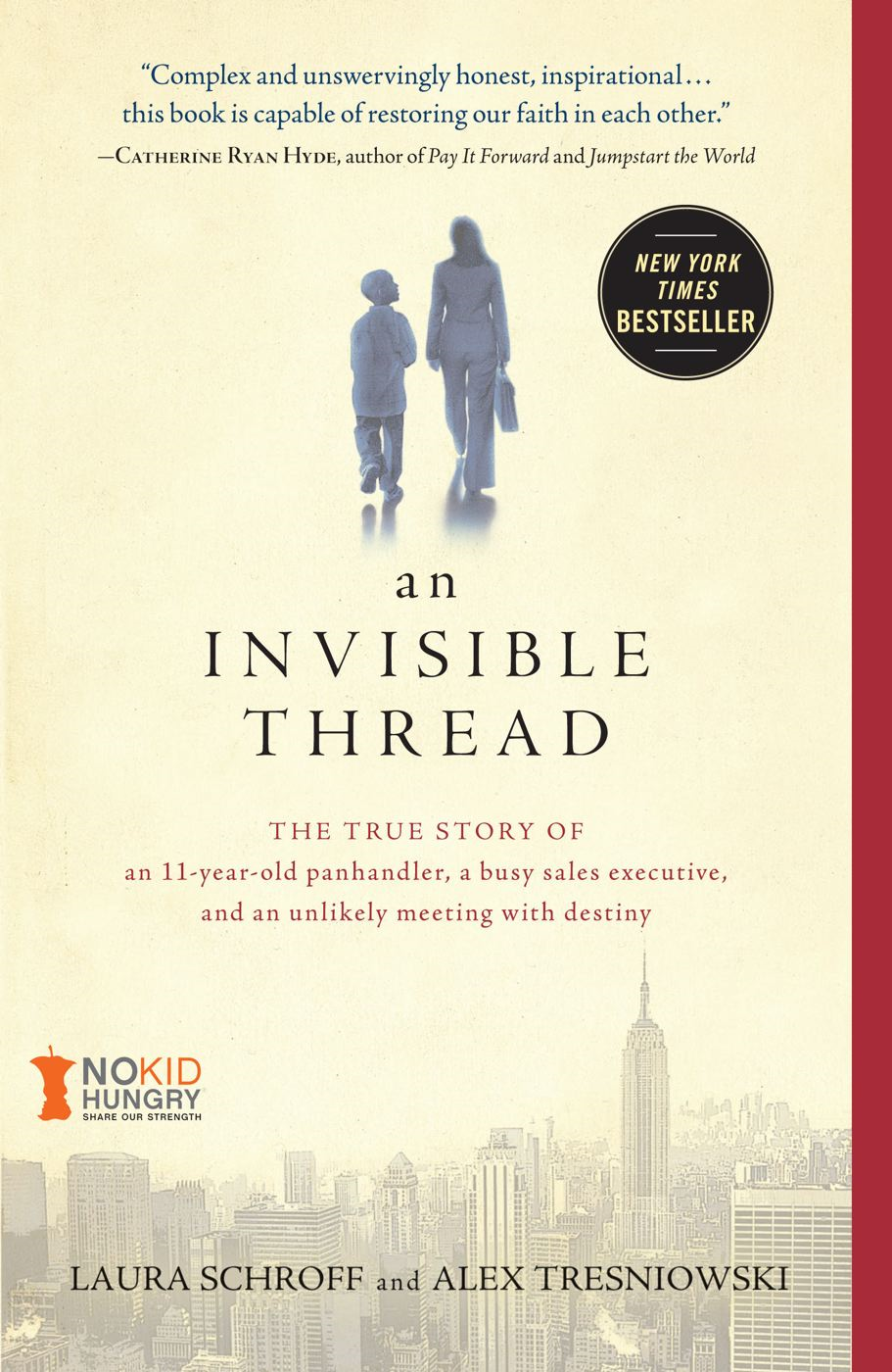 An Invisible Thread By: Alex Tresniowski,Laura Schroff