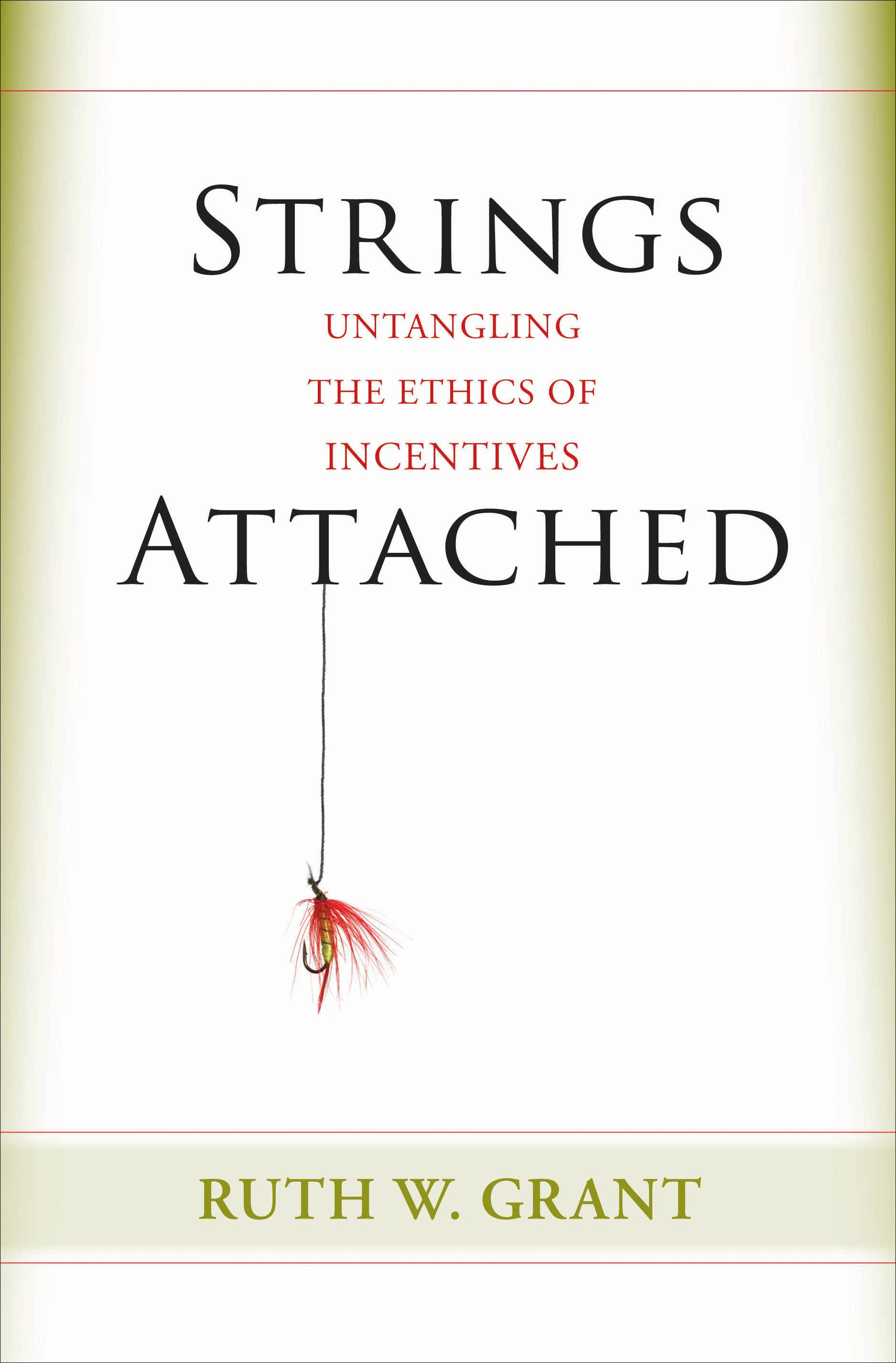Strings Attached By: Ruth W. Grant