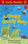 A Creepy Crawly Story (early Reader):