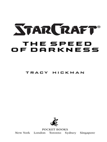 Starcraft #3: Speed of Darkness By: Tracy Hickman