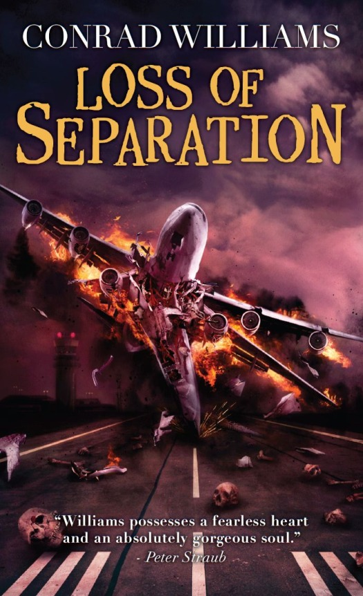 Loss of Separation By: Conrad Williams