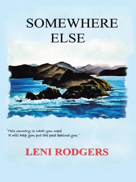 Somewhere Else By: Leni Rodgers