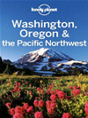 Lonely Planet Washington, Oregon & The Pacific Northwest: