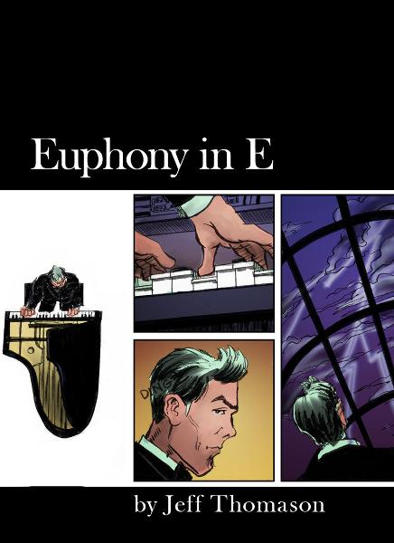 Euphony in E By: Jeff Thomason
