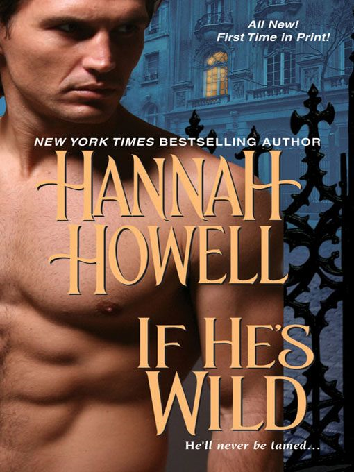 If He's Wild By: Hannah Howell