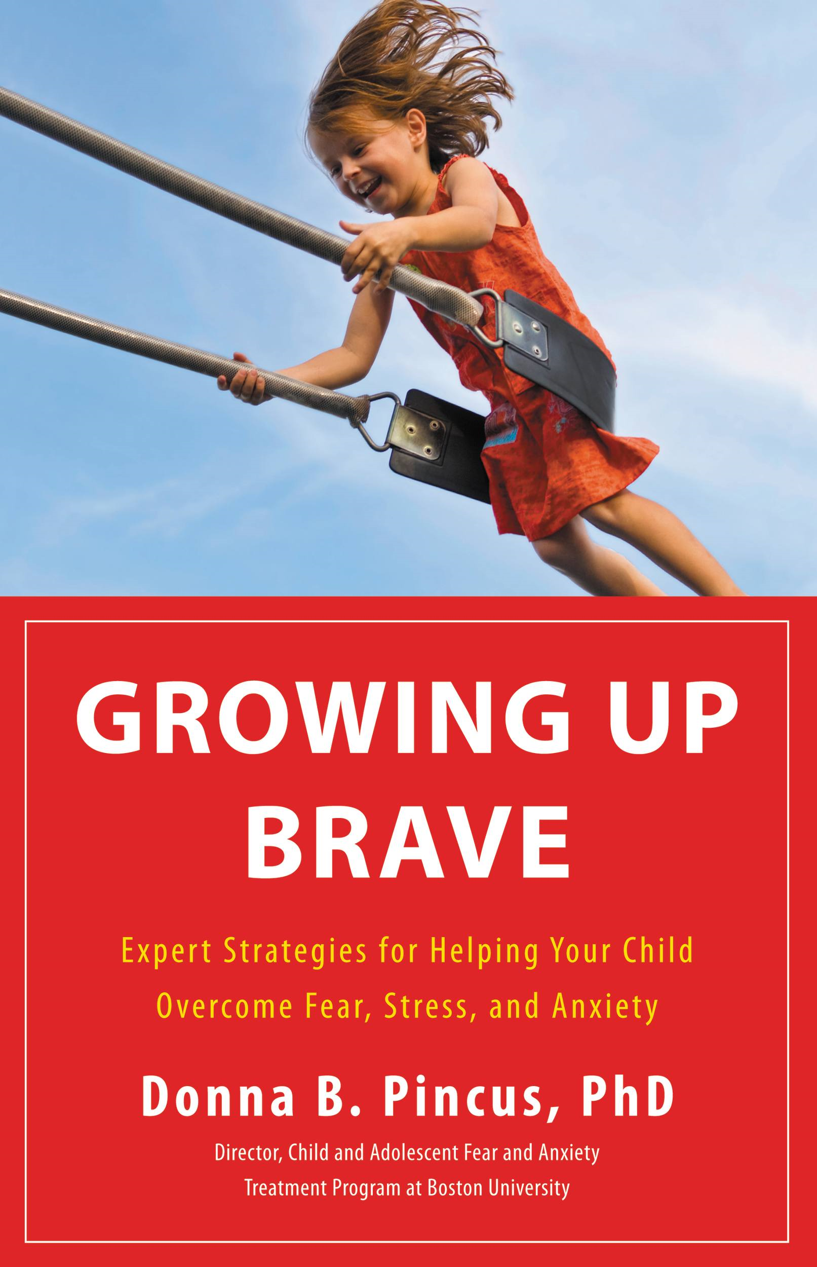 Growing Up Brave By: Donna B. Pincus