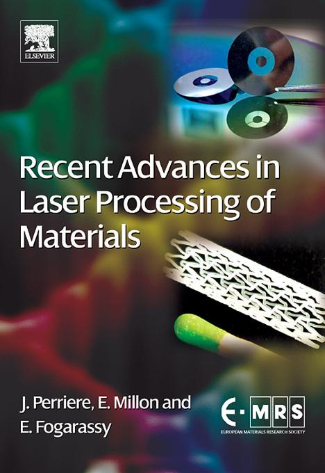 Recent Advances in Laser Processing of Materials