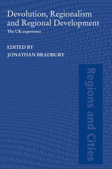 Devolution and Regionalism The UK Experience