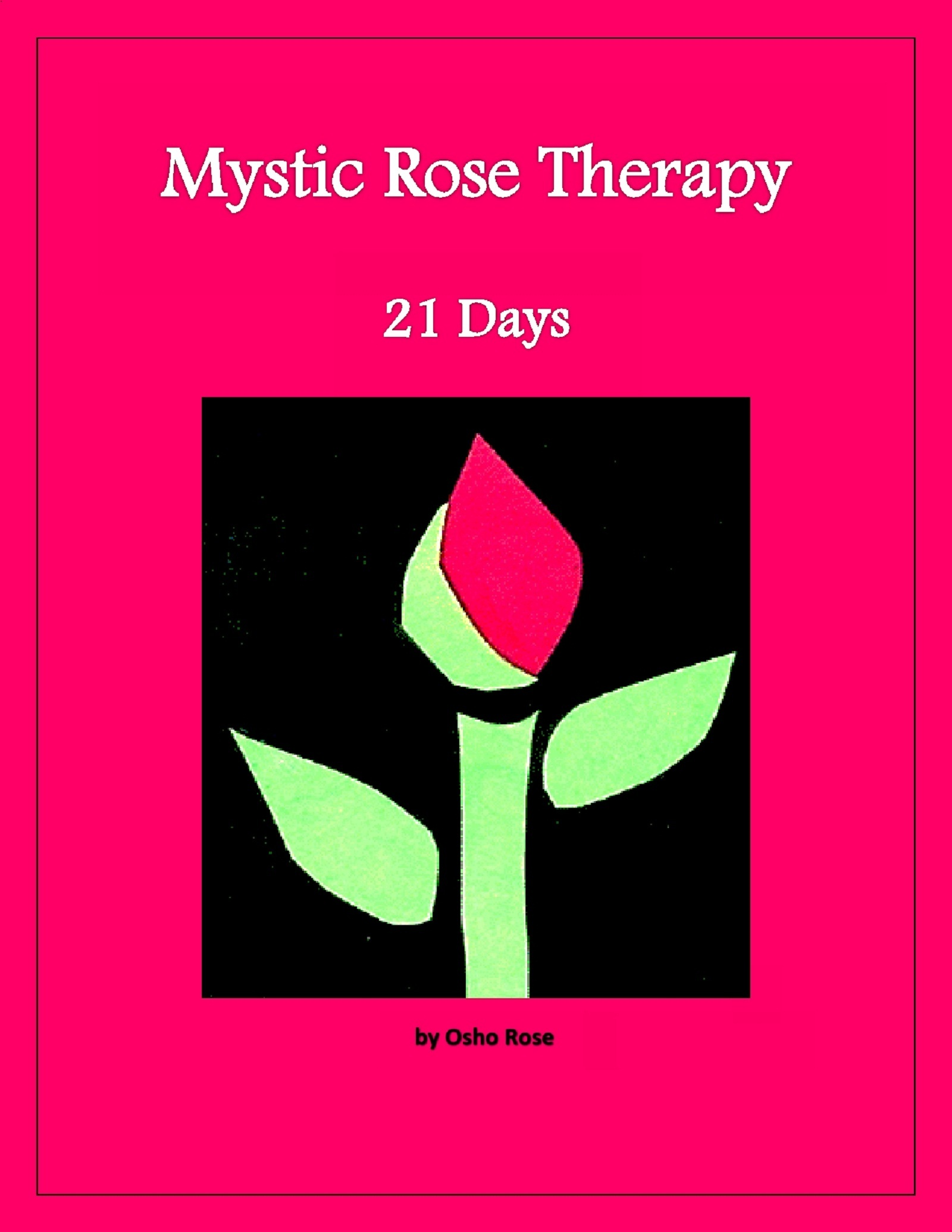 Mystic Rose Therapy--21 Days