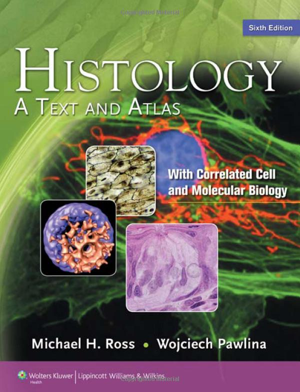 Histology: A Text and Atlas