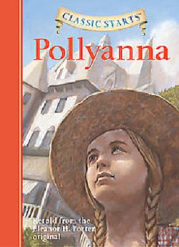 Pollyanna By: Eleanor H. Porter