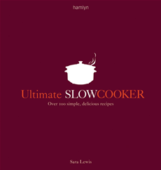 Ultimate Slow Cooker Over 100 simple, delicious recipes