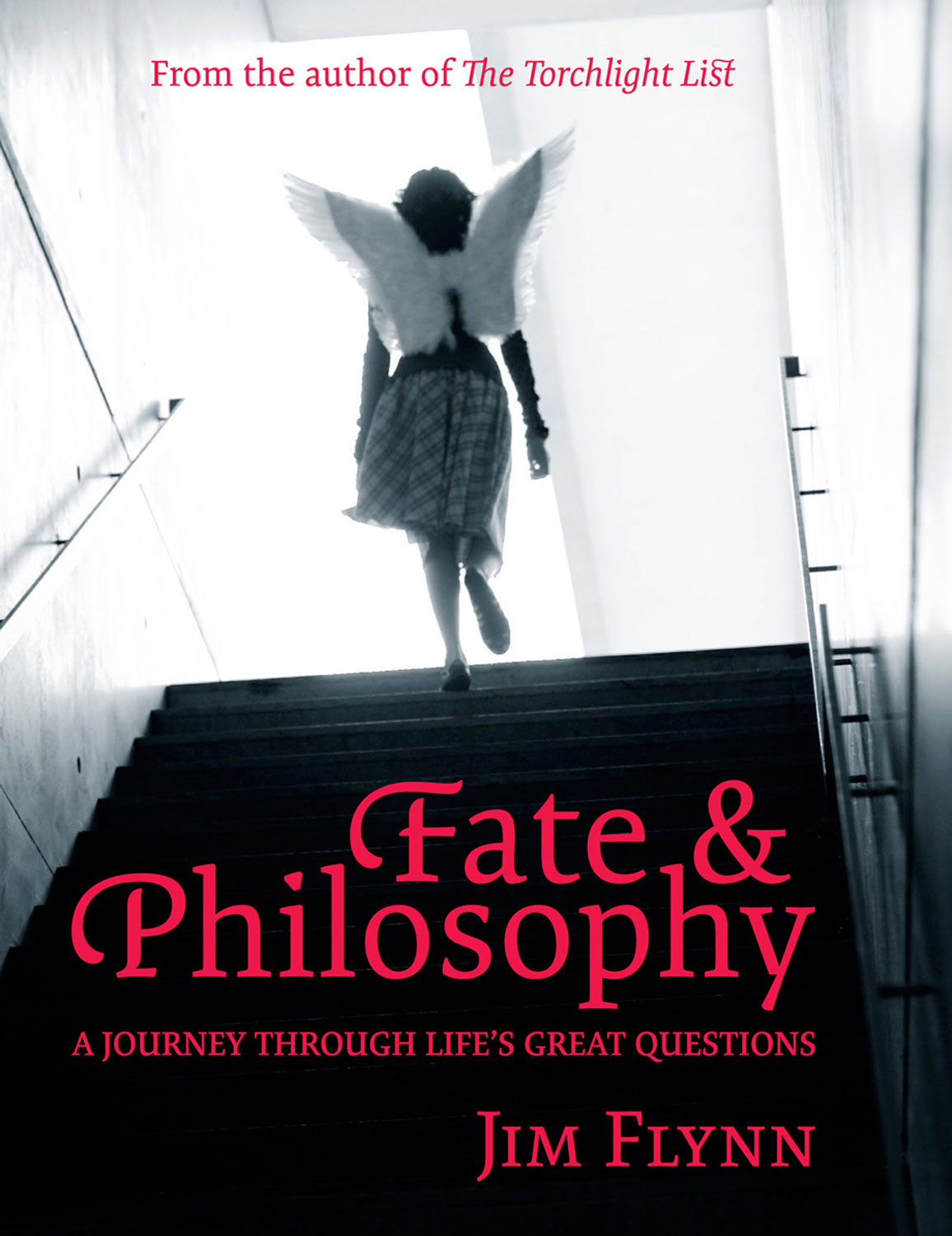 Fate & Philosophy: A Journey Through Life's Great Questions By: Jim Flynn