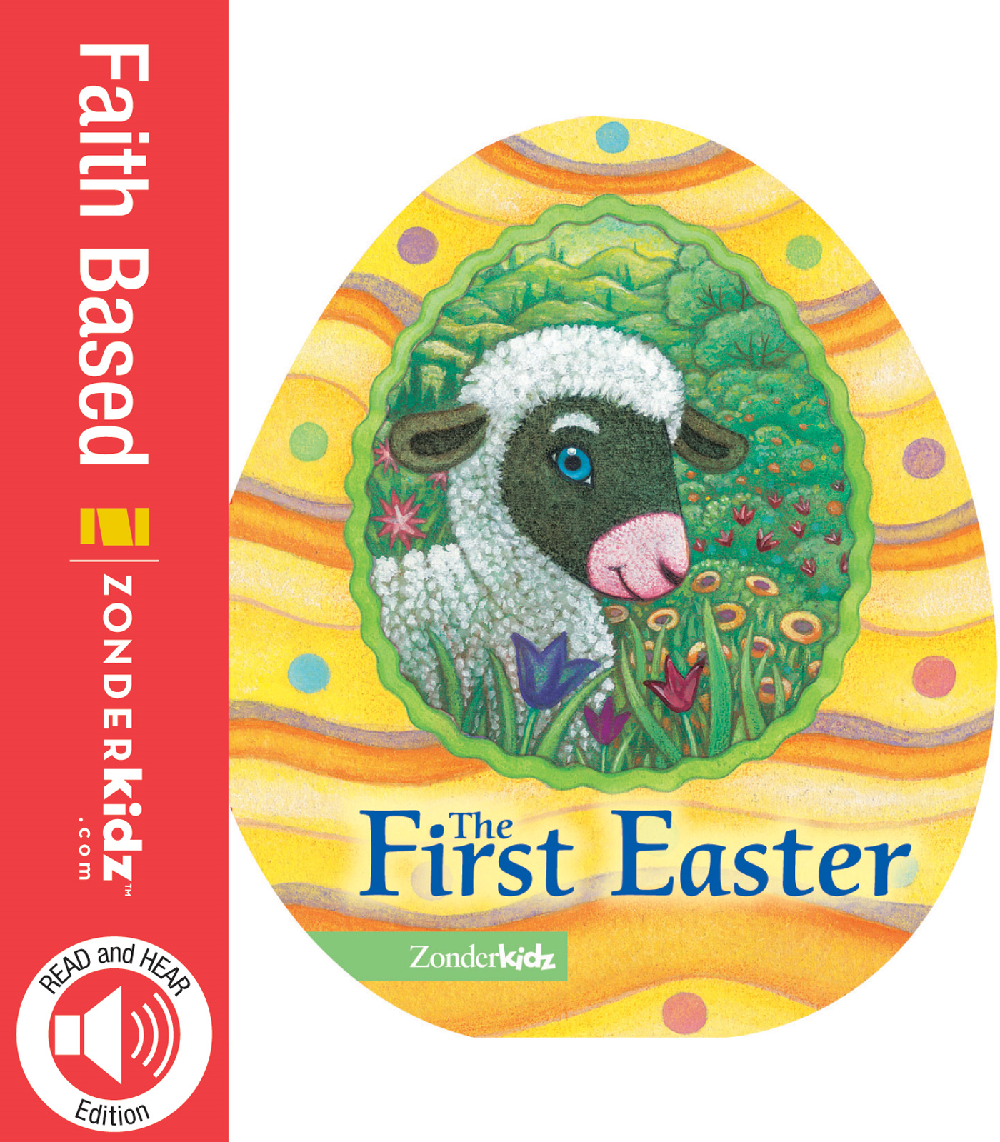 READ and HEAR edition: The First Easter By: Jesslyn   DeBoer