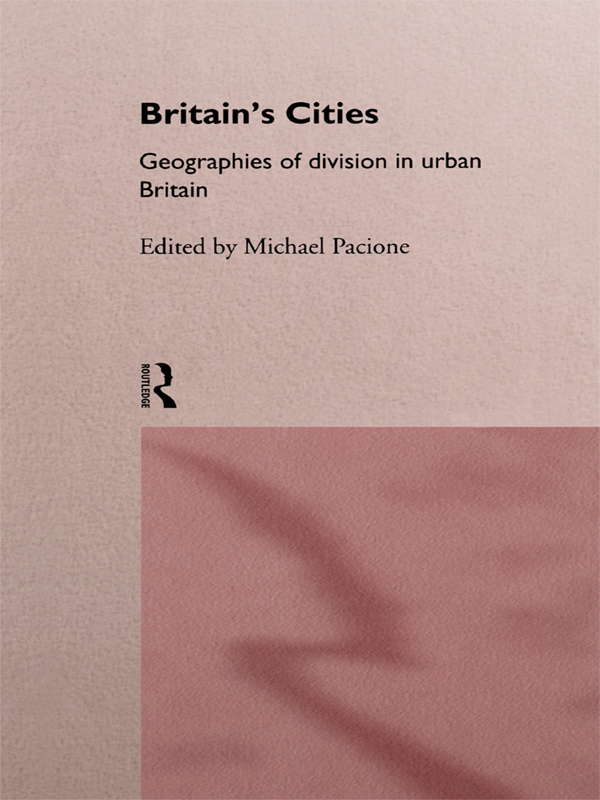 Britain's Cities Geographies of Division in Urban Britain