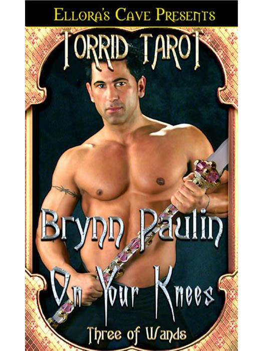 On Your Knees By: Brynn Paulin