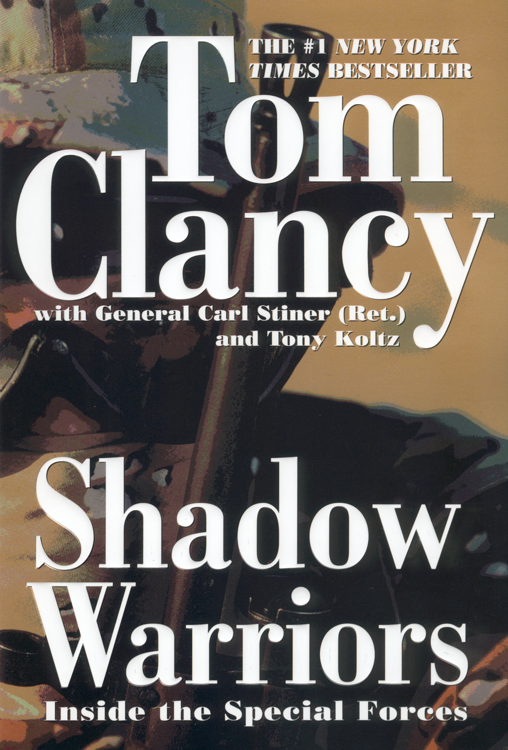 Shadow Warriors By: Carl Stiner,Tom Clancy,Tony Koltz