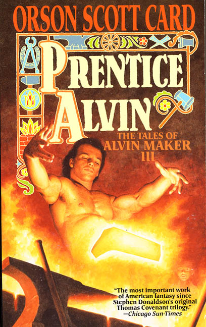 Prentice Alvin By: Orson Scott Card
