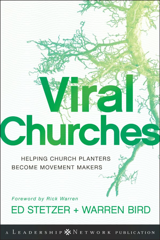 Viral Churches By: Ed Stetzer,Warren Bird