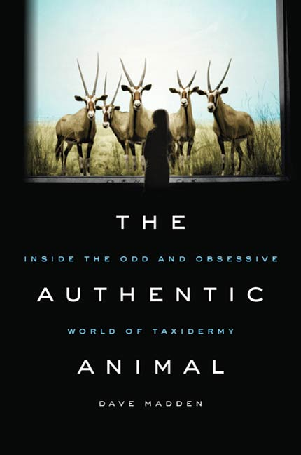 The Authentic Animal By: Dave Madden