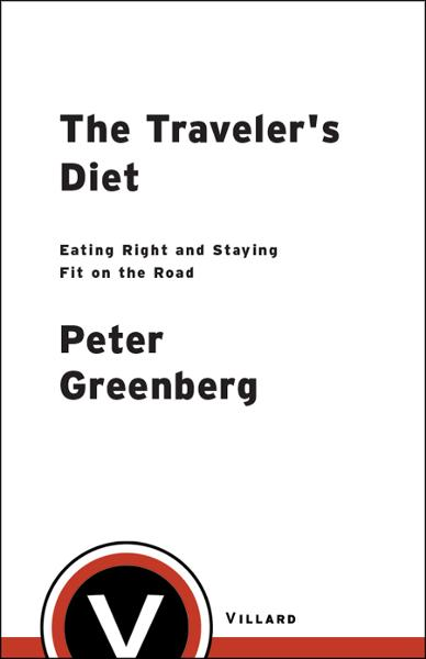 The Traveler's Diet