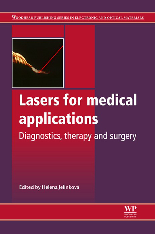 Lasers for Medical Applications Diagnostics,  Therapy and Surgery