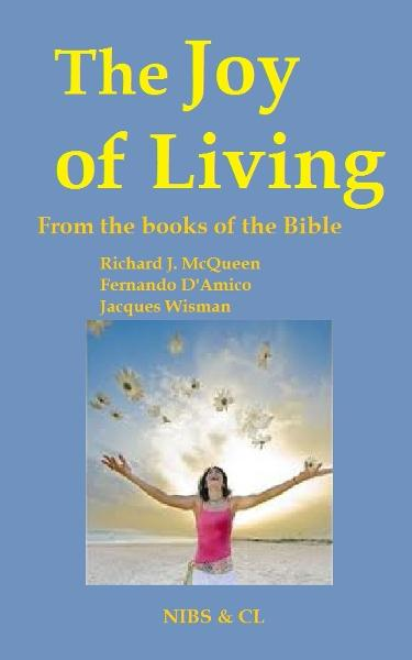 The Joy of Living: From the books of the Bible