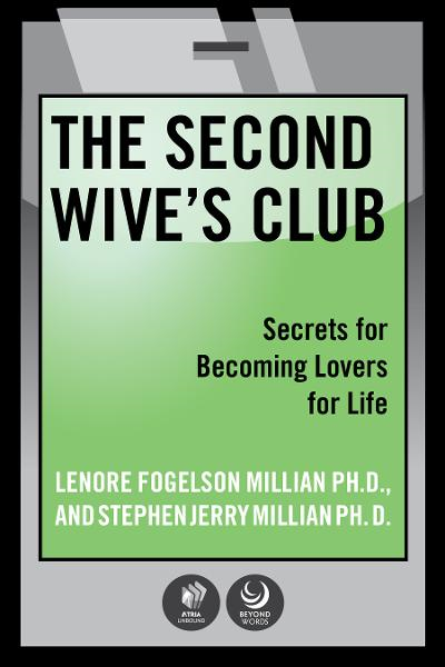 The Second Wives' Club By: Lonore Millian,Stephen Millian