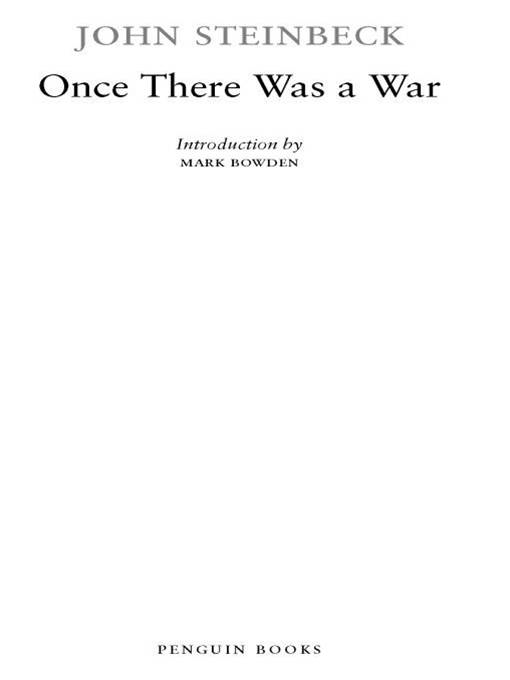 Once There Was a War By: John Steinbeck