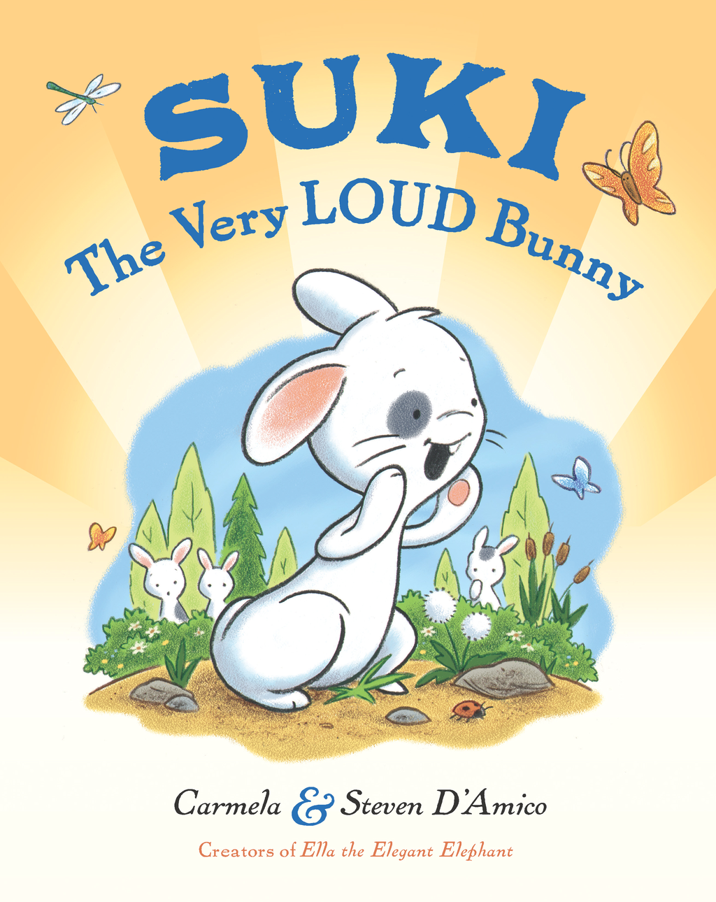 Suki, The Very Loud Bunny By: Carmela D'Amico