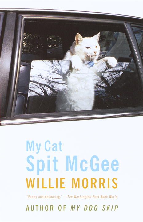 My Cat, Spit McGee By: Willie Morris