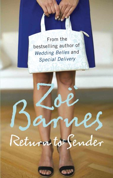 Return To Sender By: Zoe Barnes